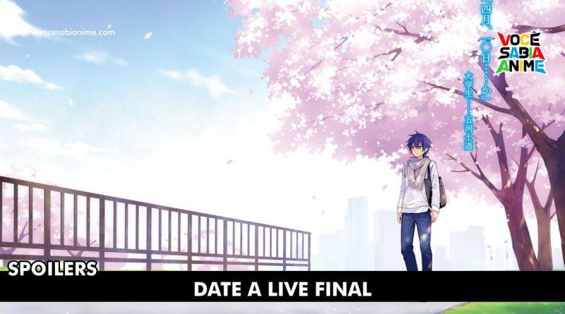 Spoilers Final de Date A Live